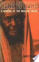 Baba of Karo  a Woman of the Muslim Hausa
