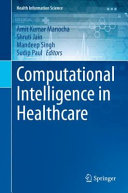 Computational Intelligence in Healthcare Book