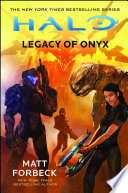 """""""Halo: Legacy of Onyx"""" by Matt Forbeck"""