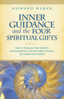 Inner Guidance and the Four Spiritual Gifts