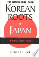 The Historic Long, Deep Korean Roots in Japan