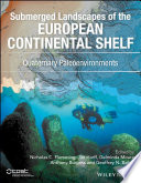 Submerged Landscapes of the European Continental Shelf Book