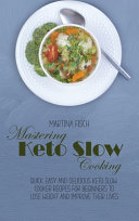Mastering Keto Slow Cooking
