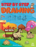 Step by Step Drawing Fat Pets For Kids