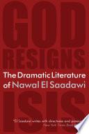 The Dramatic Literature of Nawal El Saadawi Book