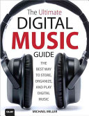 The Ultimate Digital Music Guide