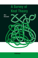 A Survey of Knot Theory