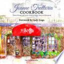 """Joanne Trattoria Cookbook: Scenes from an Italian-American Restaurant"" by Joe Germanotta, Lady Gaga, Wenonah Hoye"