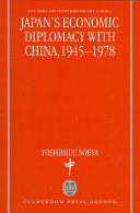 Japan S Economic Diplomacy With China 1945 1978