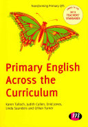 Primary English Across the Curriculum