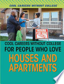 Cool Careers Without College for People Who Love Houses and Apartments