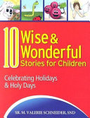 10 Wise and Wonderful Stories for Children