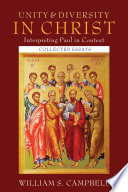 Unity And Diversity In Christ Interpreting Paul In Context