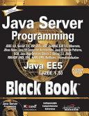 Java Server Programming Java Ee5 Black Book  Platinum Ed  With Cd