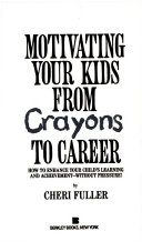 Motivating Your Kids from Crayons to Careers