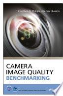 Camera Image Quality Benchmarking Book
