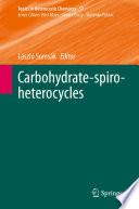 Carbohydrate spiro heterocycles Book