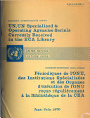 UN  UN Specialized   Operating Agencies Serials Currently Received in the ECA Library