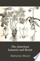 The American Botanist and Florist