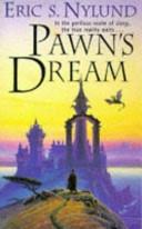Pawn's Dream