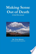 Making Sense Out of Death Book