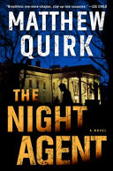 link to The night agent : a novel in the TCC library catalog