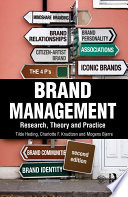 """Brand Management: Research, Theory and Practice"" by Tilde Heding, Charlotte F. Knudtzen, Mogens Bjerre"