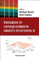 Progress in Nonequilibrium Green s Functions II