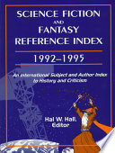 Science Fiction and Fantasy Reference Index, 1992-1995