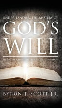 Understanding The Mystery Of God S Will