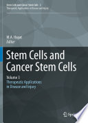 Stem Cells and Cancer Stem Cells Volume 3