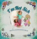I m Not Sick