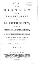The History and Present State of Electricity, with Original ...