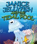 Janice Jellyfish and Tidal Pool [Pdf/ePub] eBook