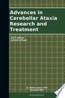 Advances In Cerebellar Ataxia Research And Treatment 2013 Edition Book PDF
