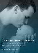 Diaries of a Forgotten Parent