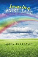 Jesus in a Fairy Tale Pdf/ePub eBook