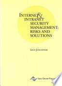 Internet And Intranet Security Management Risks And Solutions