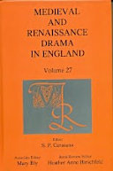 Medieval and Renaissance Drama in England, vol. 27
