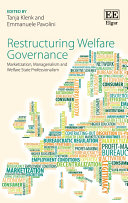 Restructuring Welfare Governance: Marketization, Managerialism and ...