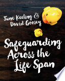 Safeguarding Across the Life Span Book