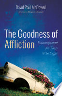 The Goodness of Affliction