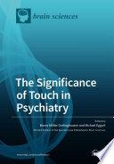 The Significance of Touch in Psychiatry