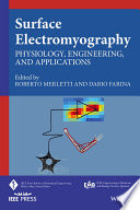 """Surface Electromyography: Physiology, Engineering, and Applications"" by Roberto Merletti, Dario Farina"
