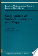 Singularities of Smooth Functions and Maps