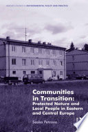 Communities In Transition Protected Nature And Local People In Eastern And Central Europe