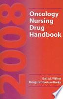 2008 Oncology Nursing Drug Handbook