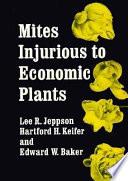 Mites Injurious to Economic Plants