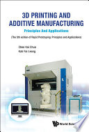 3d Printing And Additive Manufacturing  Principles And Applications   Fifth Edition Of Rapid Prototyping