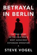 Betrayal in Berlin [Pdf/ePub] eBook